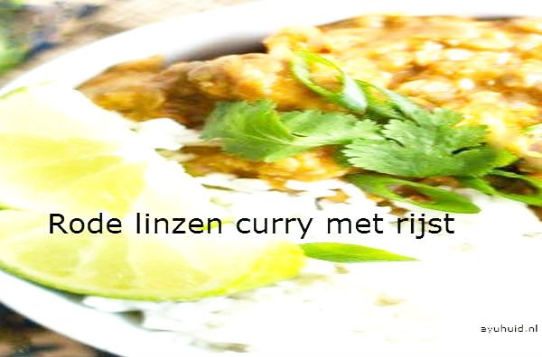 Rode curry linzen dhal recept