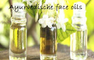 Ayurvedische face oils