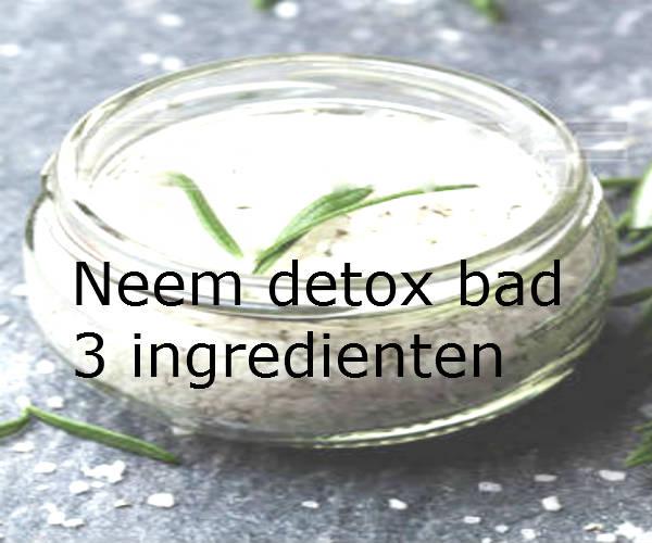 Neem detox bad